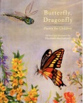 """cover of """"Butterfly, Dragonfly: Poetry for Children"""" by Elizabeth MacFarland (The Troy Book Makers,2011)"""