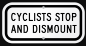 sign-CyclistsStopDismount